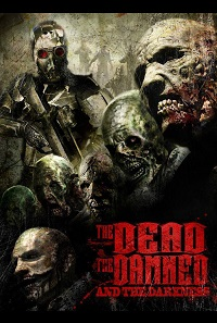 Watch The Dead the Damned and the Darkness Online Free in HD