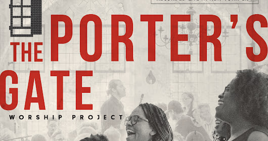 Headlines: Porter's Gate Worship Project