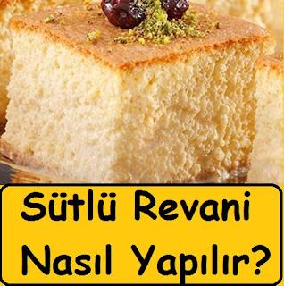 Sütlü Revani Nasıl Yapılır