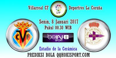 Prediksi Villarreal vs Deportivo La Coruna – 8 Januari 2018