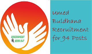 Umed Buldhana Recruitment for 94 Posts