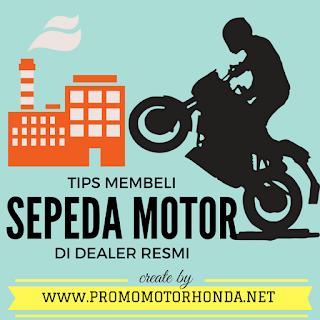 TIPS MEMBELI SEPEDA MOTOR HONDA