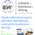 Finally A Writing Course For Kids Who Hate To Write: Institute For Excellence In Writing (A Schoolhouse Crew Review)