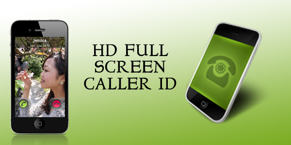 APK REVIEW FOR YOU : HD FULL SCREEN CALLER ID