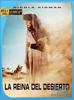 Queen of the Desert​ HD [1080p] Latino [Mega | GDrive] SilvestreHD