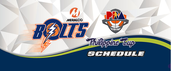 List of Games: Meralco Bolts Complete Game Schedules 2016-2017 PBA Philippine Cup