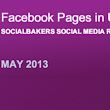 top facebook pages | may 2013 | social bakers | digital crumpet
