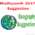 WBBSE Madhyamik 2017 Geography Suggestion in Bengali Version Download with sure Common in Exam
