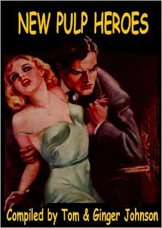 http://www.amazon.com/New-Pulp-Heroes-Tom-Johnson-ebook/dp/B00I6PO30Y/ref=la_B008MM81CM_1_38?s=books&ie=UTF8&qid=1459539041&sr=1-38&refinements=p_82%3AB008MM81CM
