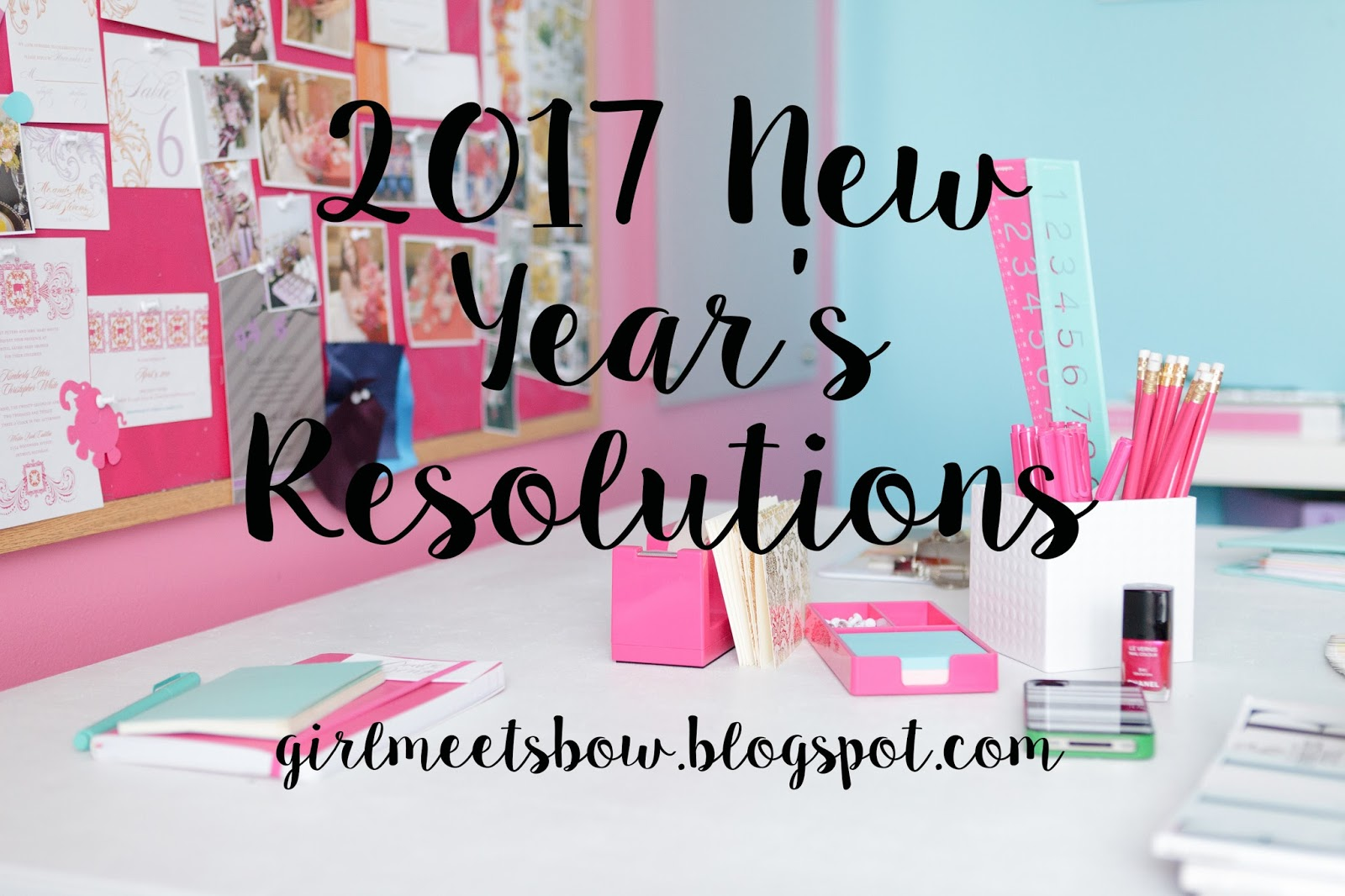 2017: New Year's Resolutions