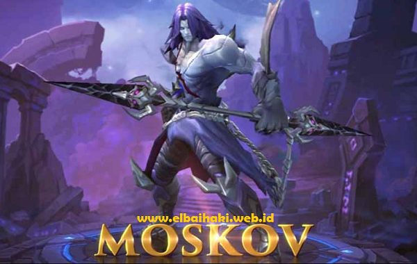 Moskov, Hero Mobile Legends Terbaru 2017