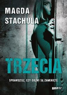"""Trzecia"" Magda Stachula"