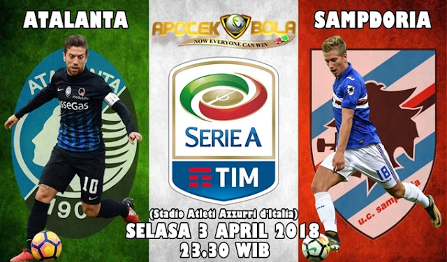 Prediksi Atalanta vs Sampdoria 3 April 2018