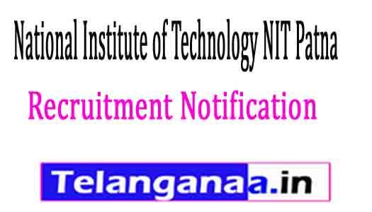 National Institute of Technology NIT Patna Recruitment Notification 2017