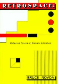 RetroSpace: Collected Essays on Chicano Li...