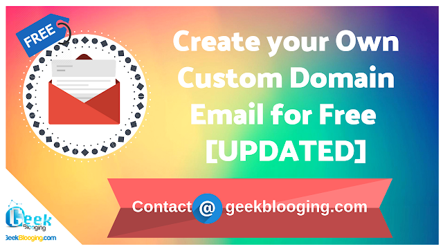 Create your Own Custom Domain Email for Free (Part 2) [UPDATED]