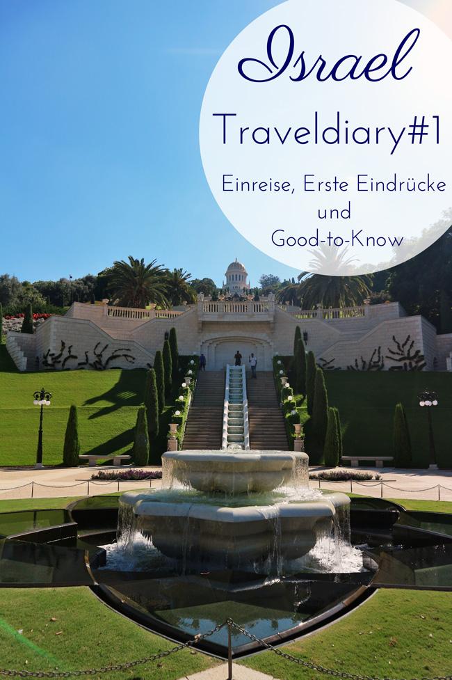 All the wonderful things: Israel Traveldiary #1 - Einreise, Erste Eindrücke und Feiertage