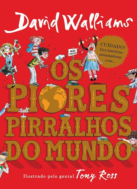 Os piores pirralhos do mundo - David Walliams