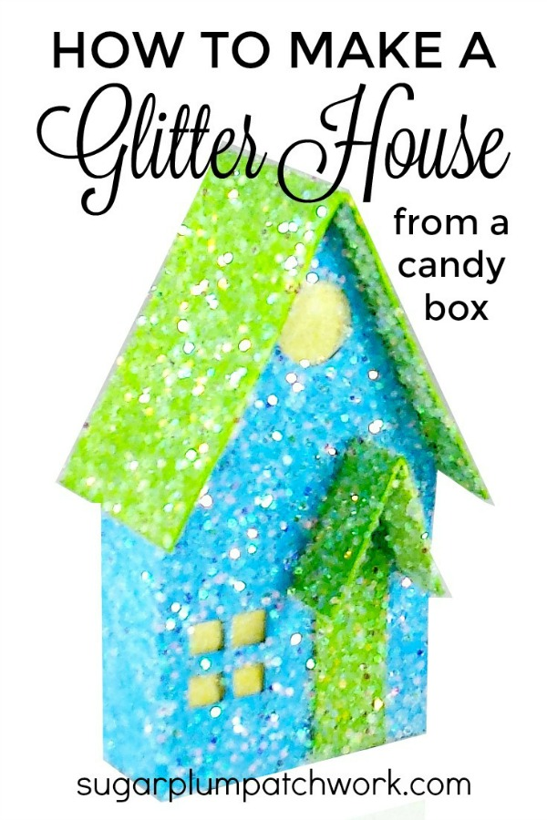 glitter house made from a candy box