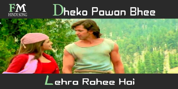 Dheko-Pawan-Bhee-Lehra-Krrish-(2006)