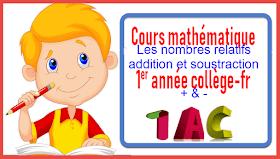 Les nombres relatifs : addition et soustraction-1AC-Collège-cours4 semestre1-part2