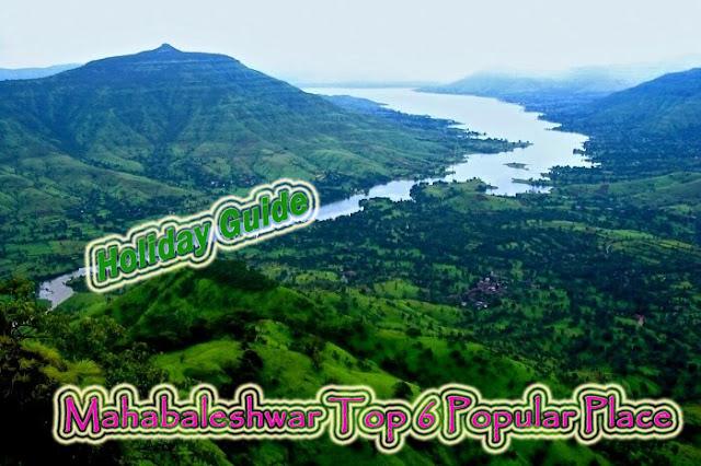 Mahabaleshwar Top 6 Popular Places
