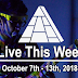Live This Week: October 7th - 13th, 2018