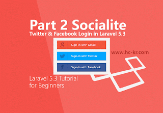 Twitter & Facebook Socialite in Laravel 5.3