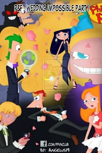 Phineas And Ferb : Wedding Impossible
