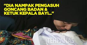 """Thumbnail image for """"Dia Nampak Pengasuh Goncang Badan & Ketuk Kepala Bayi…"""" – Saksi Pembunuhan Adam Rayqal"""