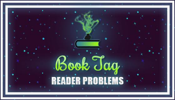 BookTag | Reader Problems
