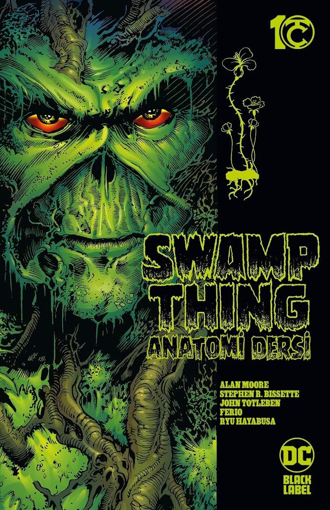 Swamp Thing: Anatomi Dersi [ÇIKTI!]