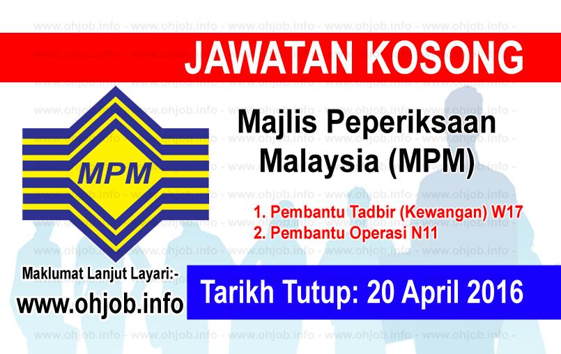 Jawatan Kerja Kosong Majlis Peperiksaan Malaysia (MPM) logo www.ohjob.info april 2016