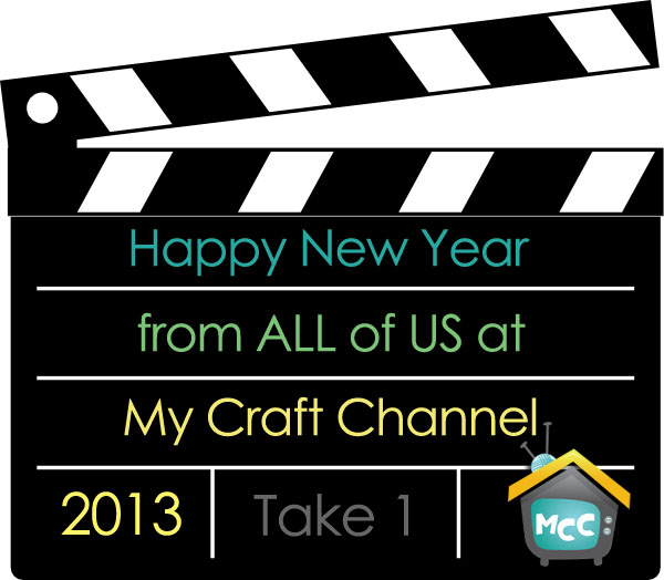 my craft channel my craft channel january 1 2013 happy new year 2525