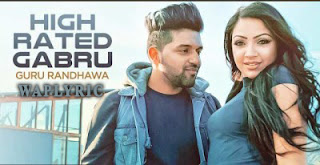High Rated Gabru Song Lyrics | Guru Randhawa