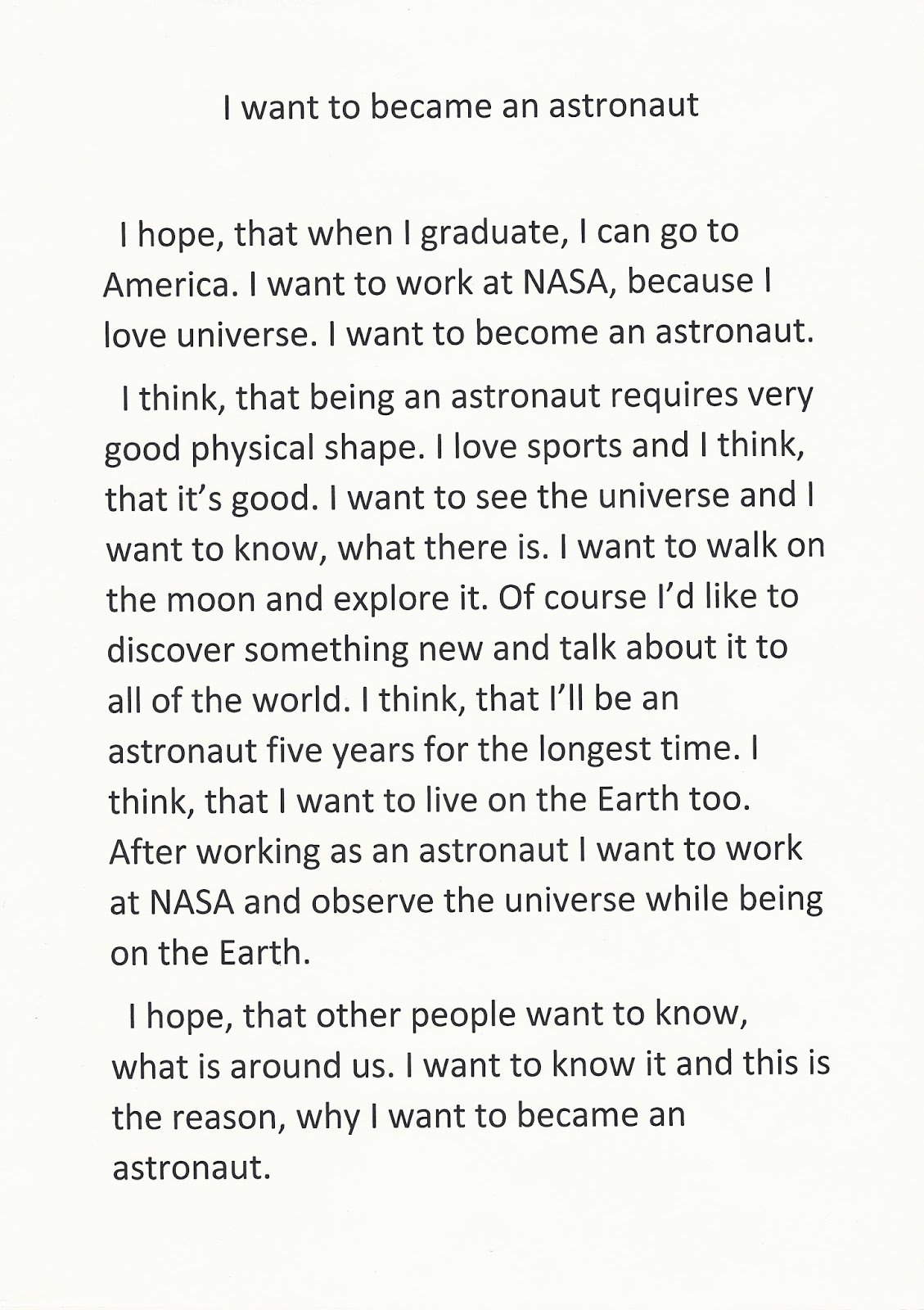 essay on astronaut why i want to be an astronaut essay will write  comenius my life my choice older students older students wrote an essay about their future job