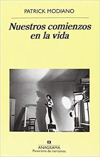 Nuestros comienzos en la vida- Patrick Modiano