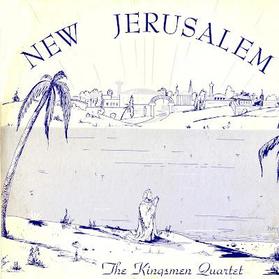 The Kingsmen Quartet-New Jerusalem-