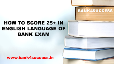 How To Score 25+ in English Section of Bank Exam