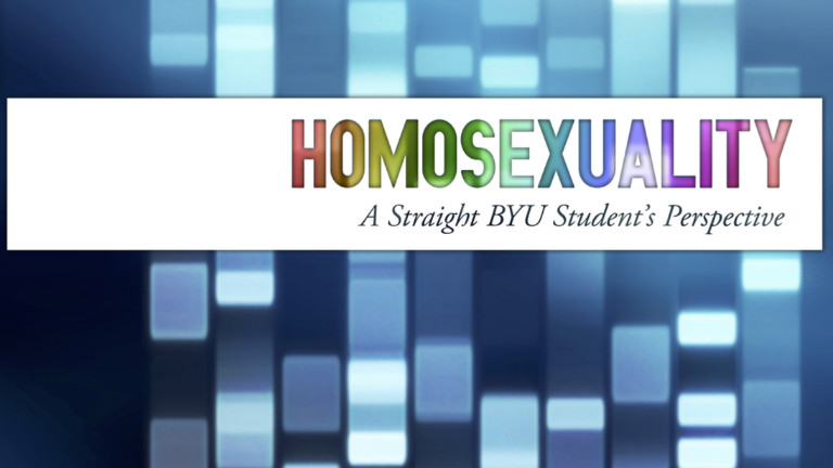 Homosexuality: A Straight BYU Student's Perspective