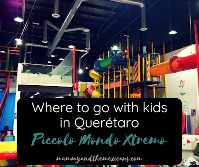 Piccolo Mondo Xtremo Querétaro Where To Go With Kids