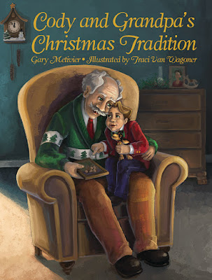Cody and Grandpa's Christmas Tradition written by Gary Metivier and illustrated by Traci Van Wagoner