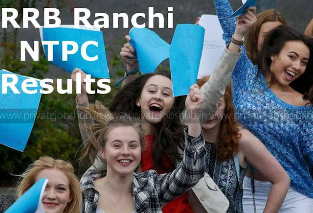 RRB Ranchi NTPC Results