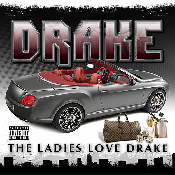 Drake - The Girls Love Drake Cover