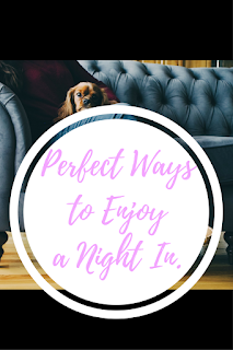 perfect ways to enjoy a night in