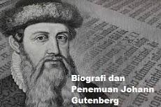 Biografi dan Penemuan Johann Gutenberg