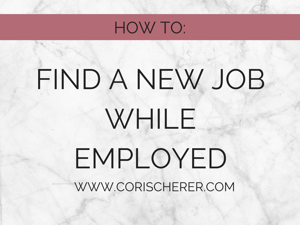 job searching while employed love cs how to look for a new job at work
