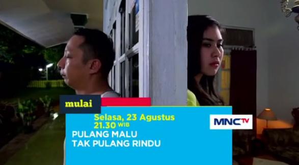 Daftar Nama dan Biodata Pemain Pulang Malu Tak Pulang Rindu MNCTV