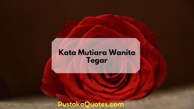 Kata Mutiara Wanita Tegar