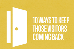 5 Ways to Keep Visitors Coming Back